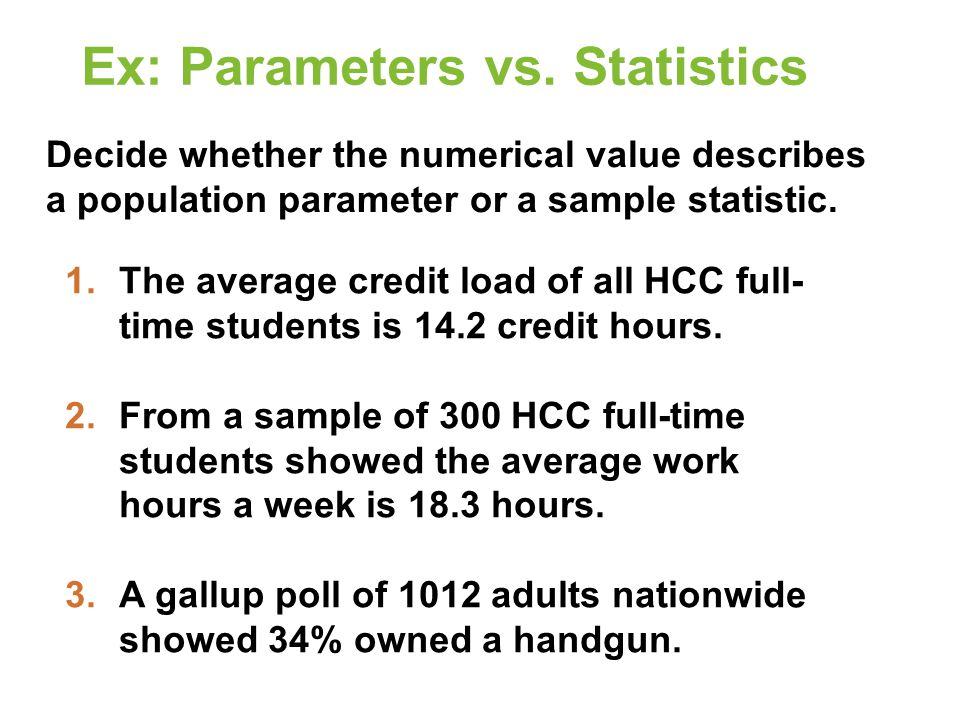 Ex: Parameters vs. Statistics