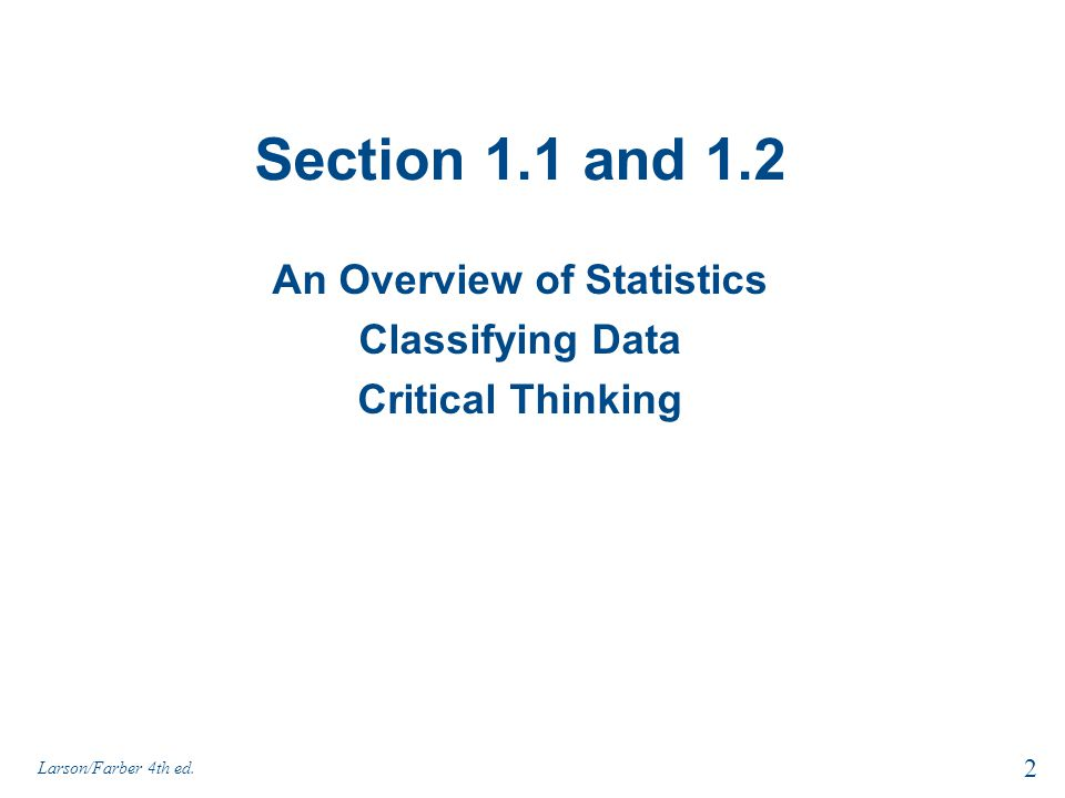 An Overview of Statistics Classifying Data Critical Thinking