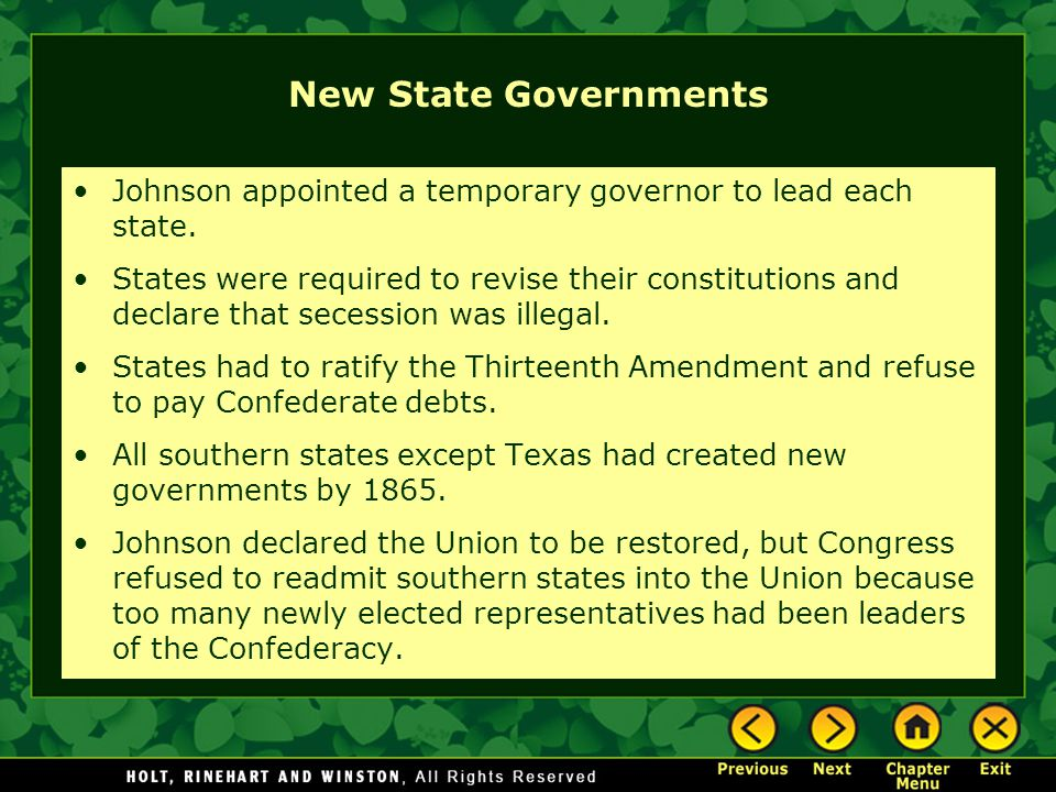 New State Governments Johnson appointed a temporary governor to lead each state.