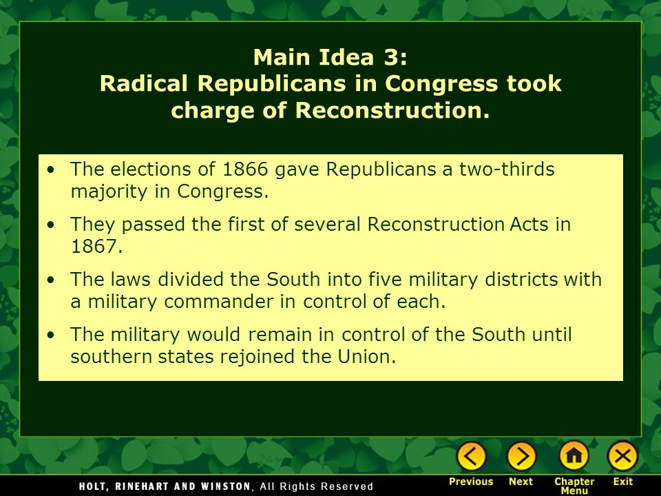 Main Idea 3: Radical Republicans in Congress took charge of Reconstruction.