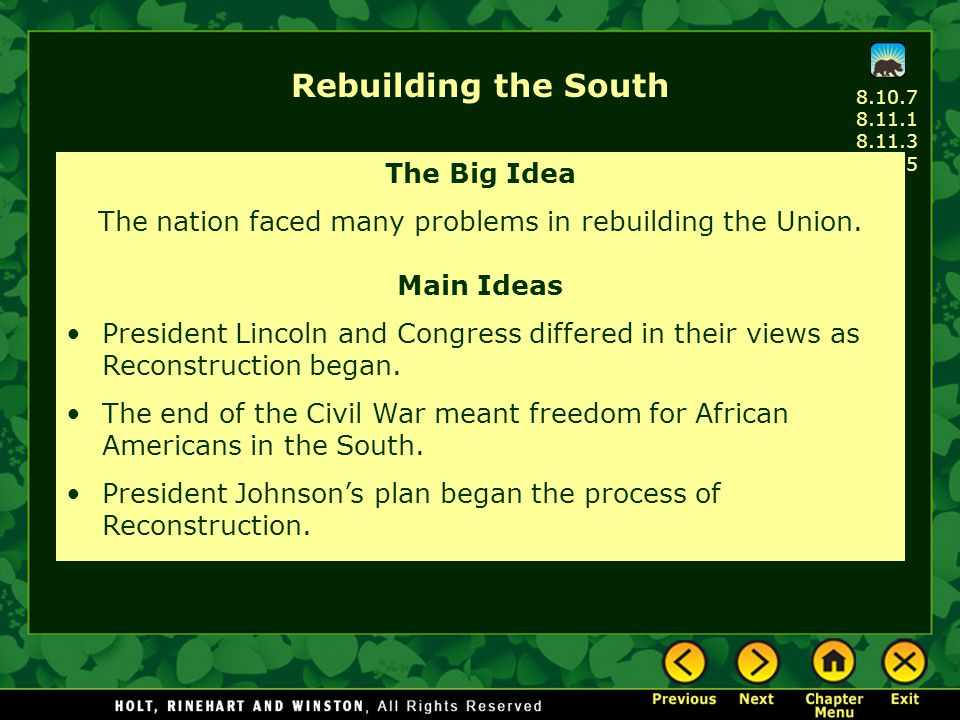 The nation faced many problems in rebuilding the Union.
