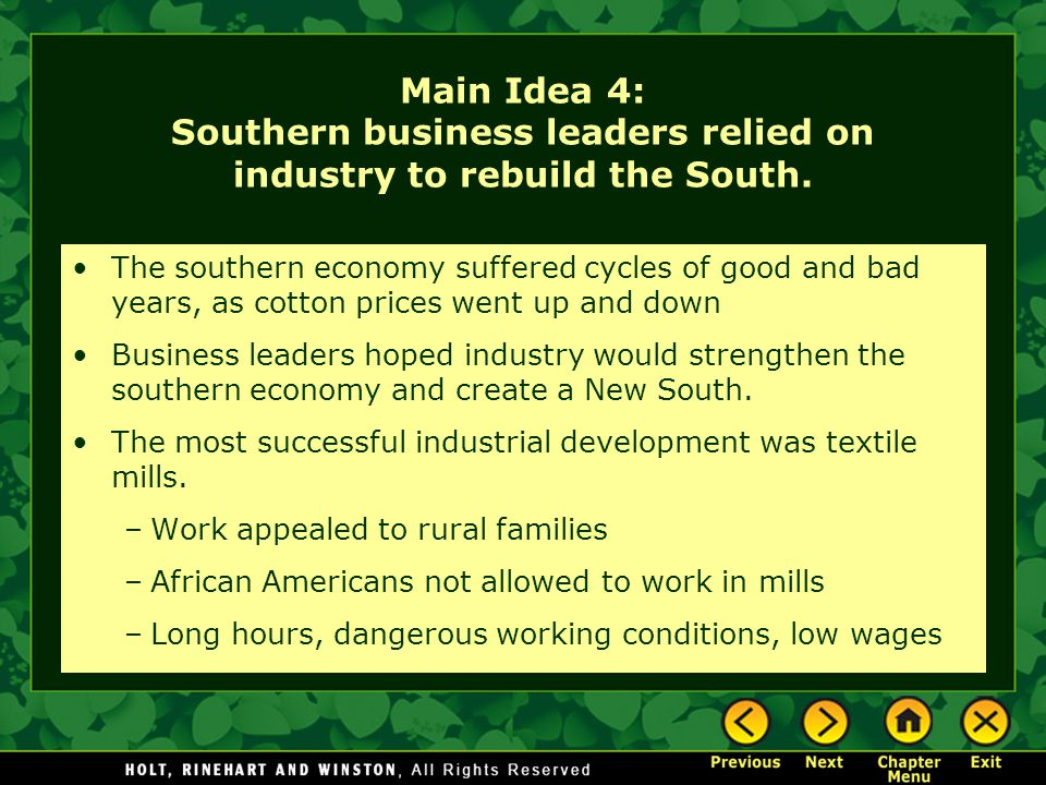 Main Idea 4: Southern business leaders relied on industry to rebuild the South.