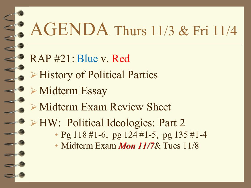 AGENDA Thurs 11/3 & Fri 11/4 RAP #21: Blue v. Red