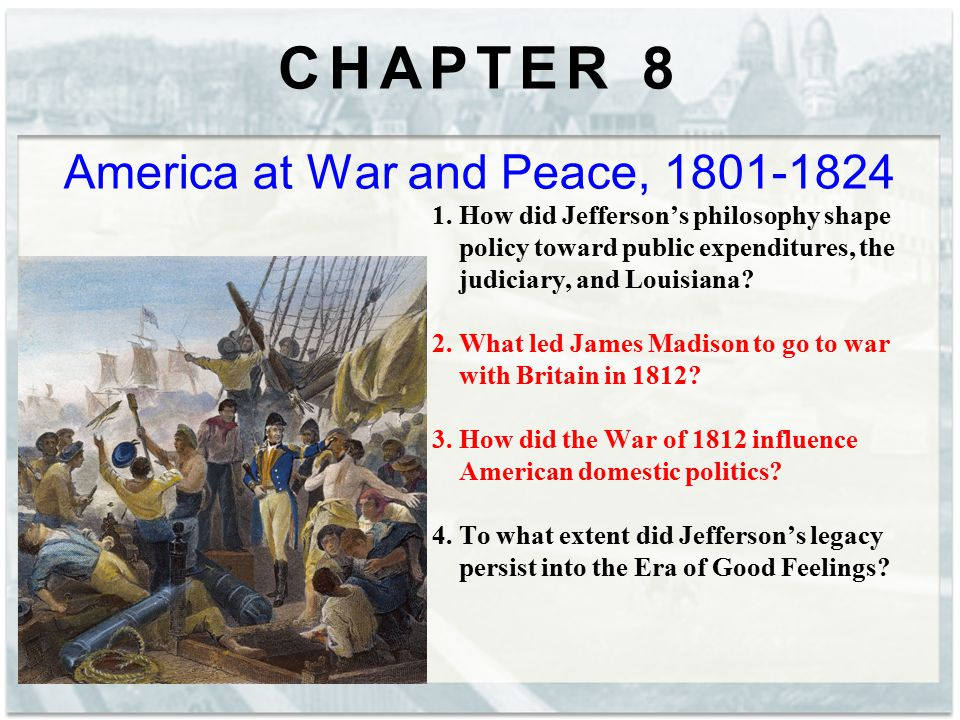 America at War and Peace, 1801-1824