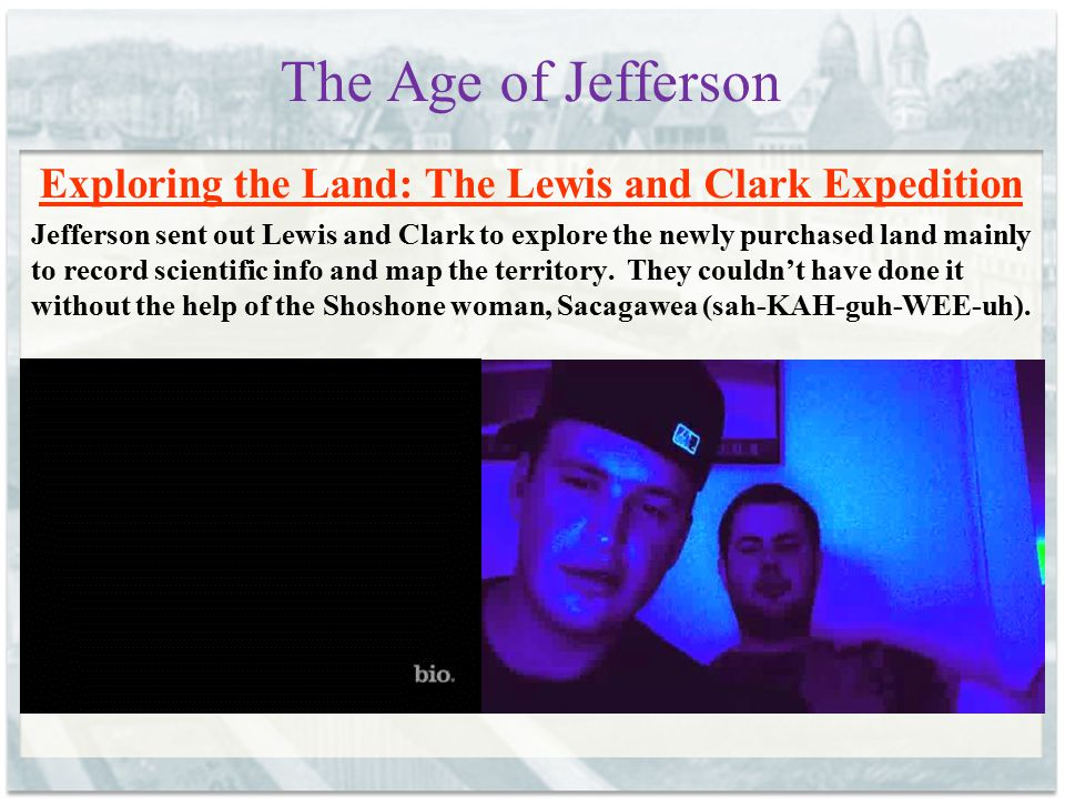 Exploring the Land: The Lewis and Clark Expedition