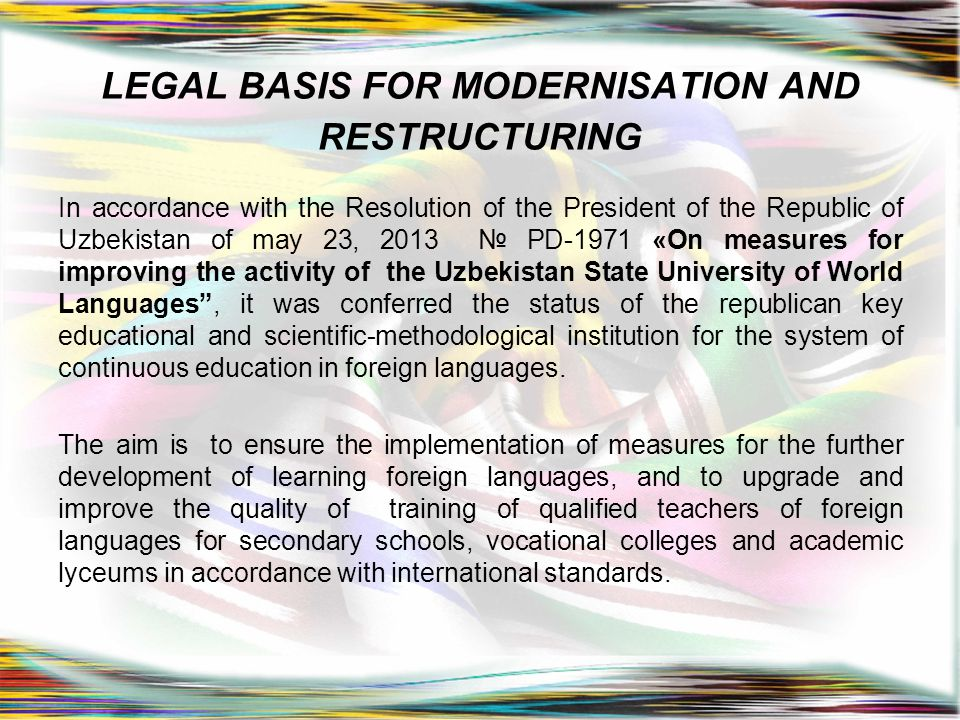 LEGAL BASIS FOR MODERNISATION AND RESTRUCTURING