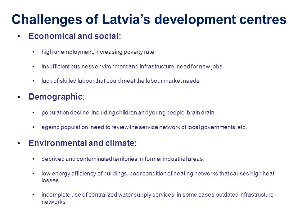 Challenges of Latvia's development centres