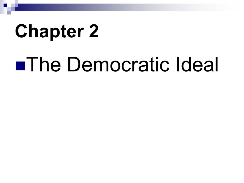 Chapter 2 The Democratic Ideal