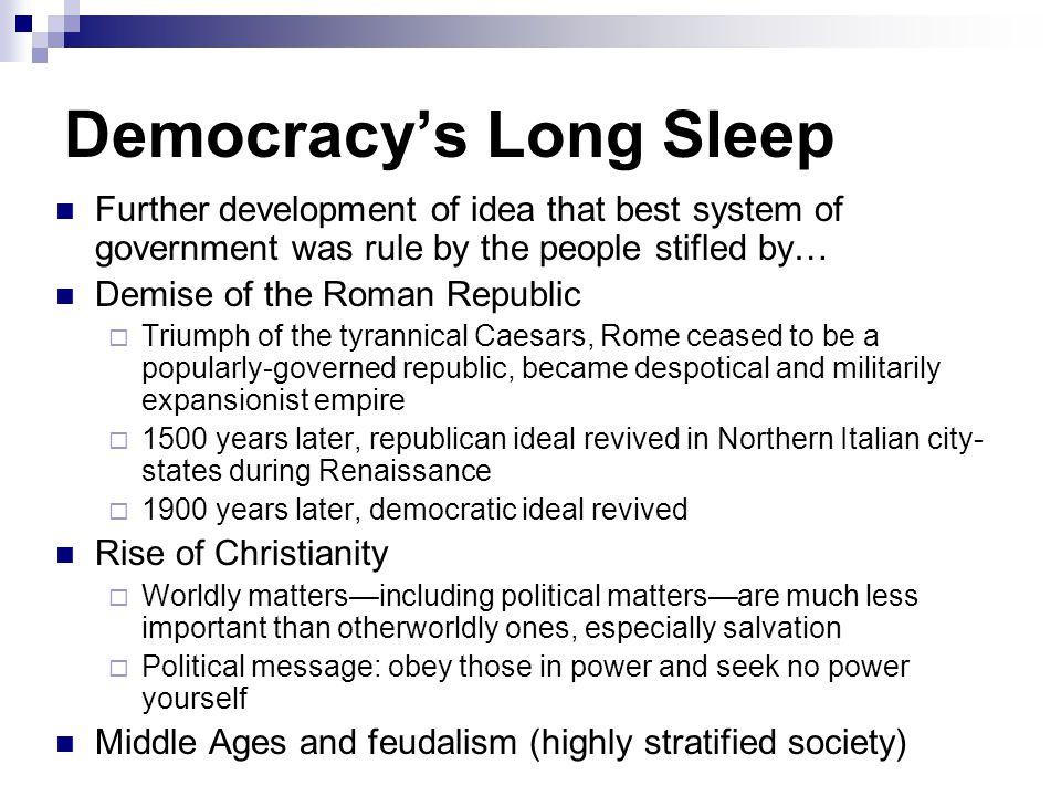 Democracy's Long Sleep