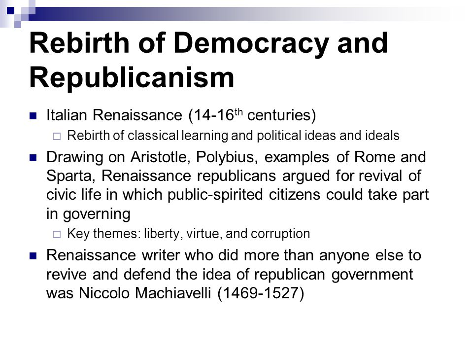 Rebirth of Democracy and Republicanism