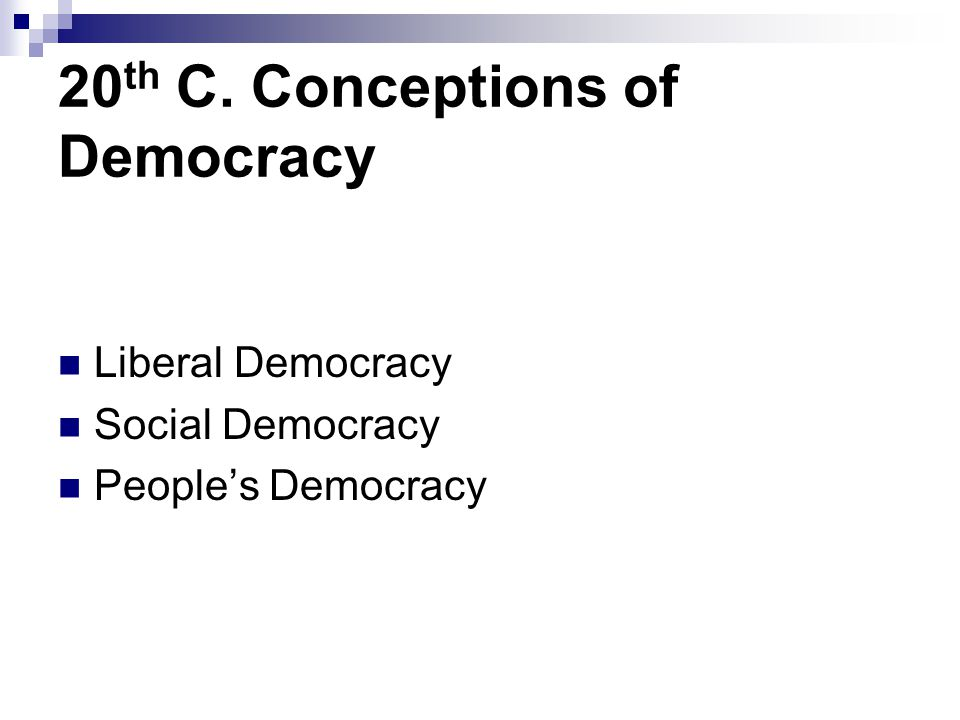 20th C. Conceptions of Democracy
