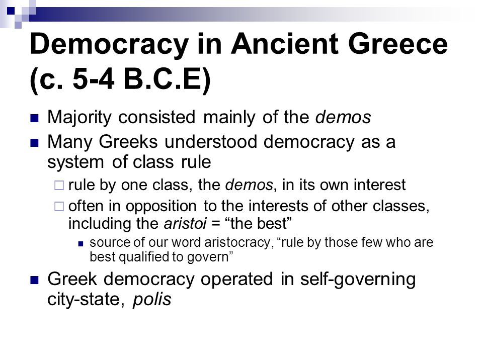 an analysis of the greek system of democracy Athenian democracy developed in the greek city-state of  trilemma due to the presence of three desirable characteristics of an ideal system of direct democracy,.