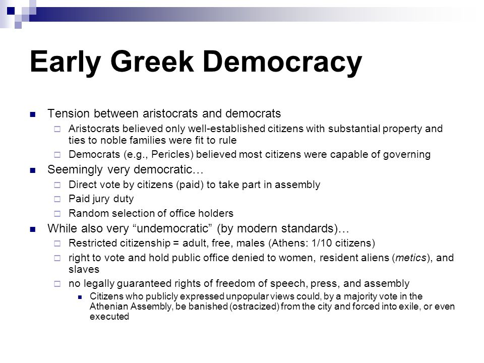 Early Greek Democracy Tension between aristocrats and democrats