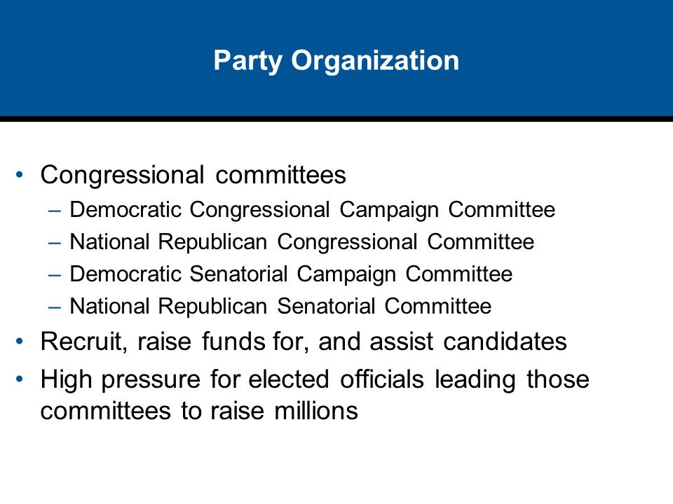 Party Organization Congressional committees