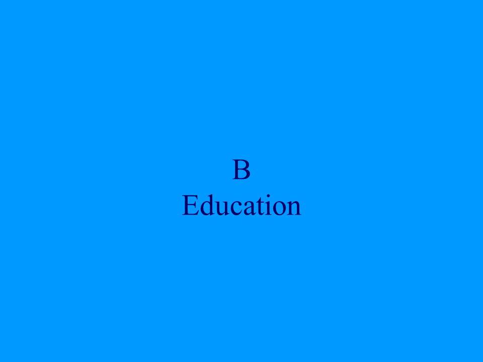 B Education