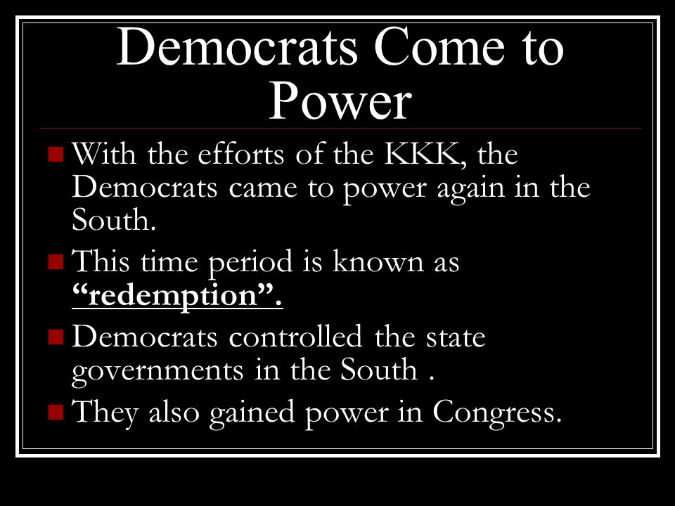 Democrats Come to Power