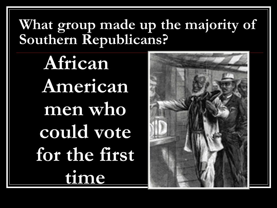 What group made up the majority of Southern Republicans