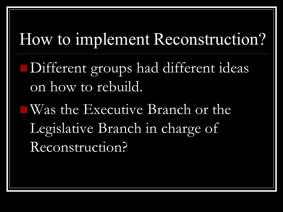 How to implement Reconstruction
