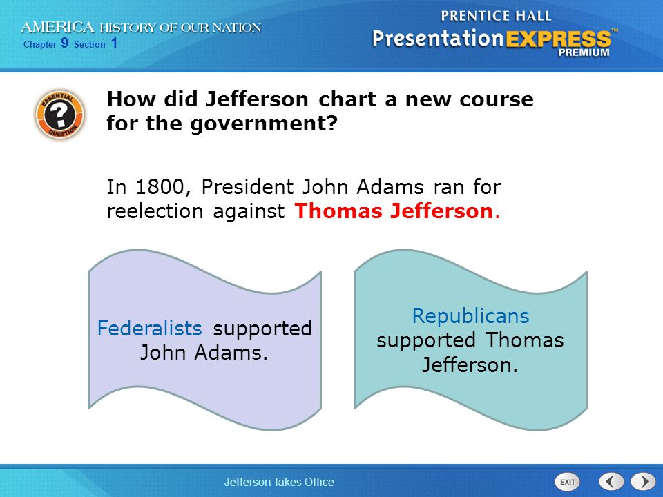 How did Jefferson chart a new course for the government