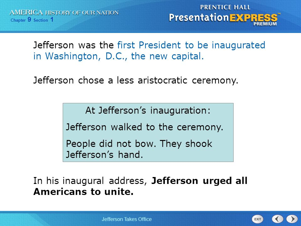 At Jefferson's inauguration: