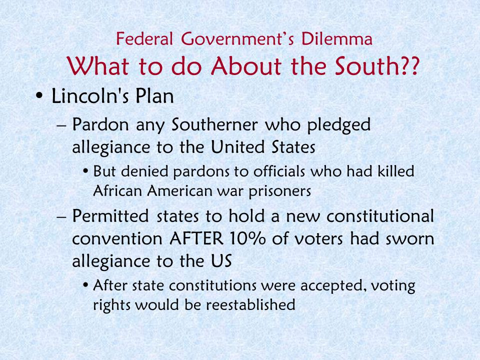 Federal Government's Dilemma What to do About the South