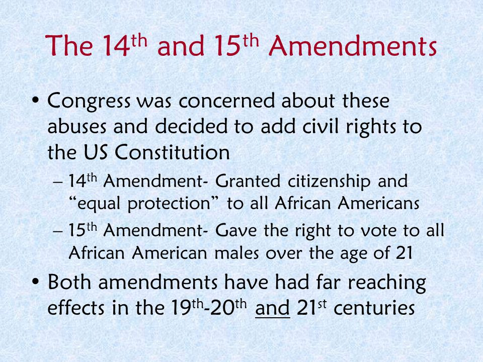 The 14th and 15th Amendments