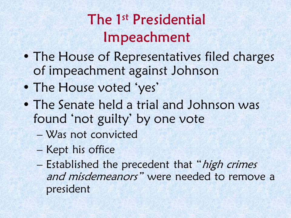 The 1st Presidential Impeachment