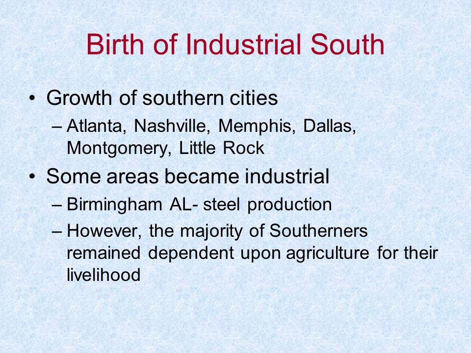 Birth of Industrial South