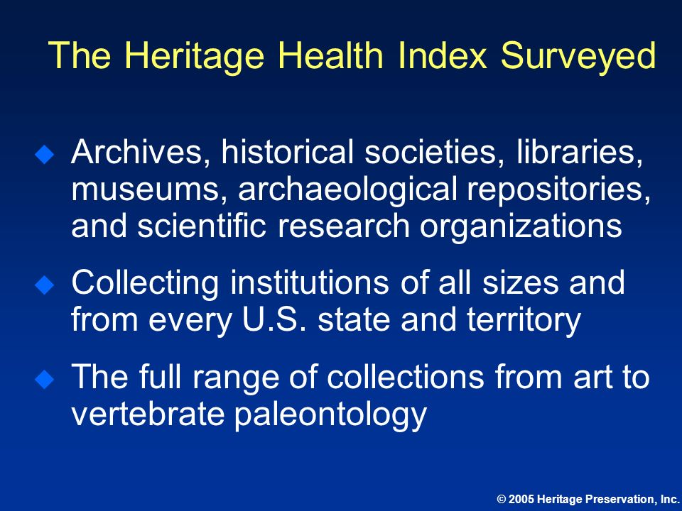 The Heritage Health Index Surveyed