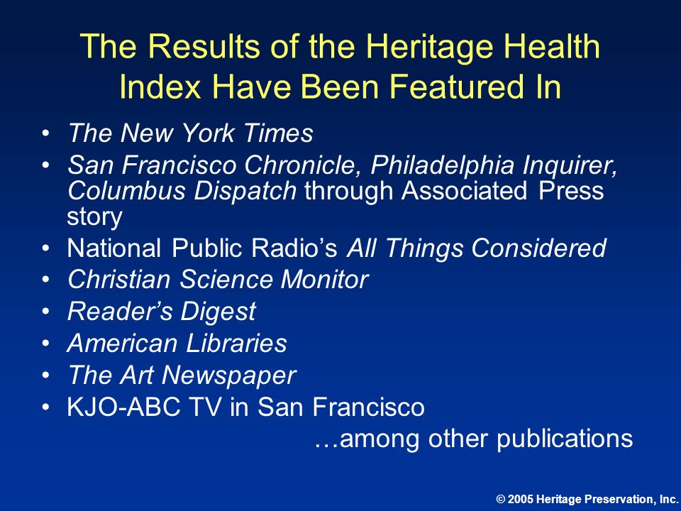 The Results of the Heritage Health Index Have Been Featured In