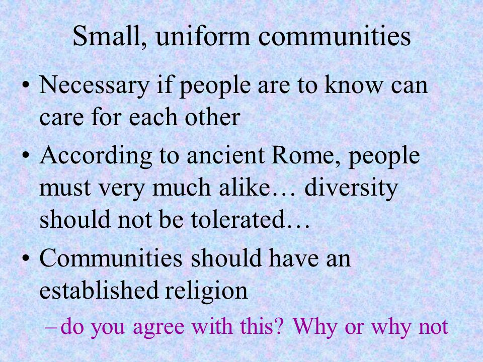 Small, uniform communities