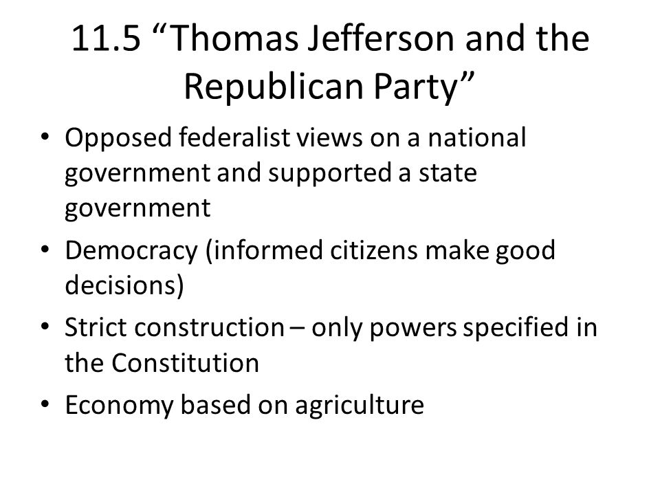11.5 Thomas Jefferson and the Republican Party