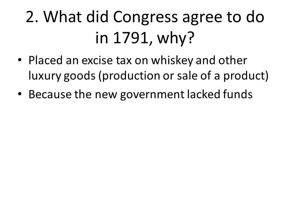 2. What did Congress agree to do in 1791, why