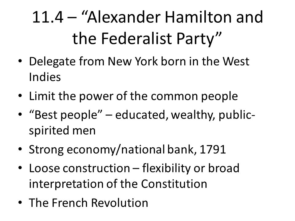 11.4 – Alexander Hamilton and the Federalist Party
