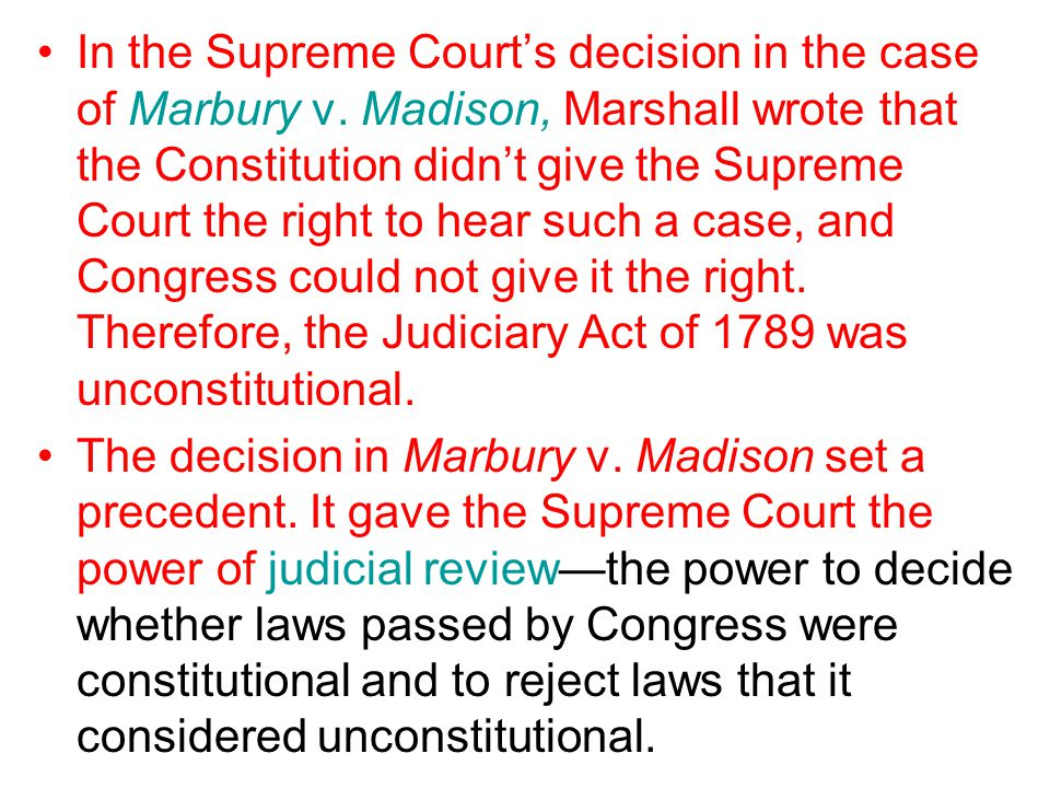 In the Supreme Court's decision in the case of Marbury v