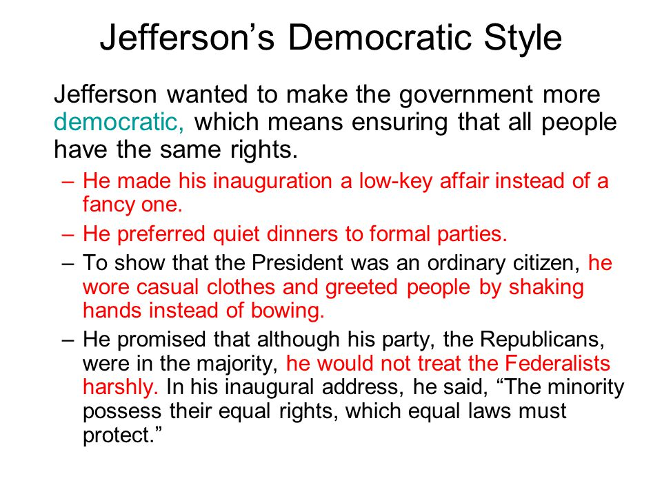 Jefferson's Democratic Style