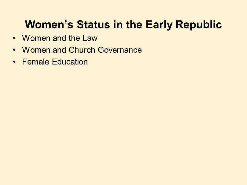 Women's Status in the Early Republic