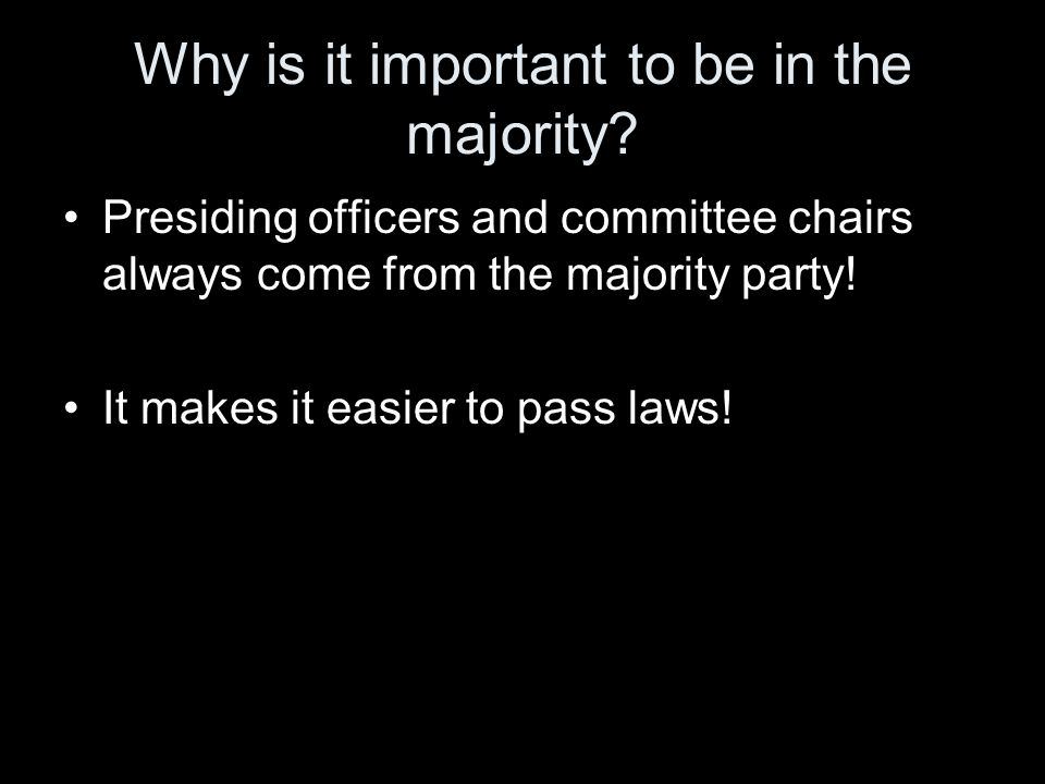 Why is it important to be in the majority