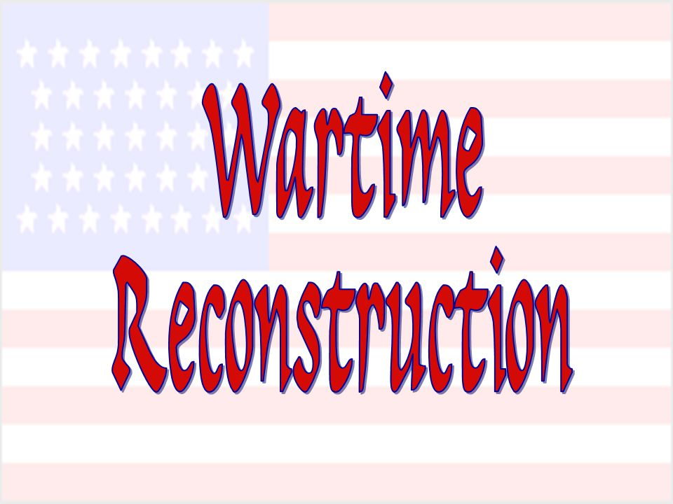 Wartime Reconstruction