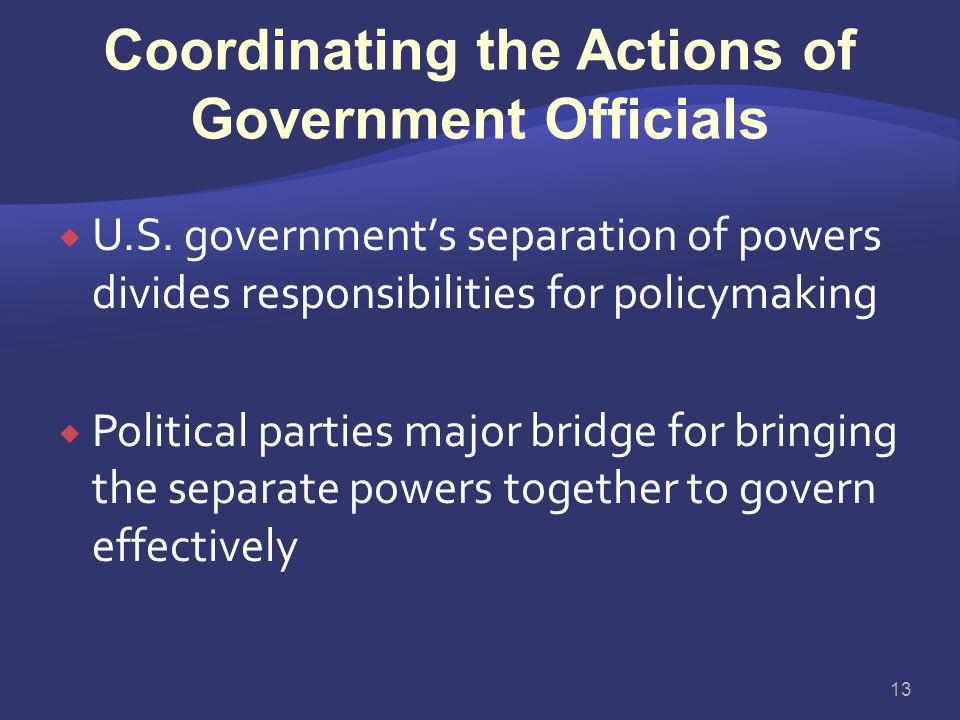 Coordinating the Actions of Government Officials