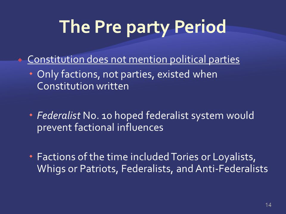 The Pre party Period Constitution does not mention political parties