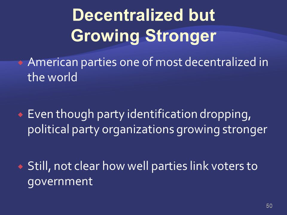 Decentralized but Growing Stronger