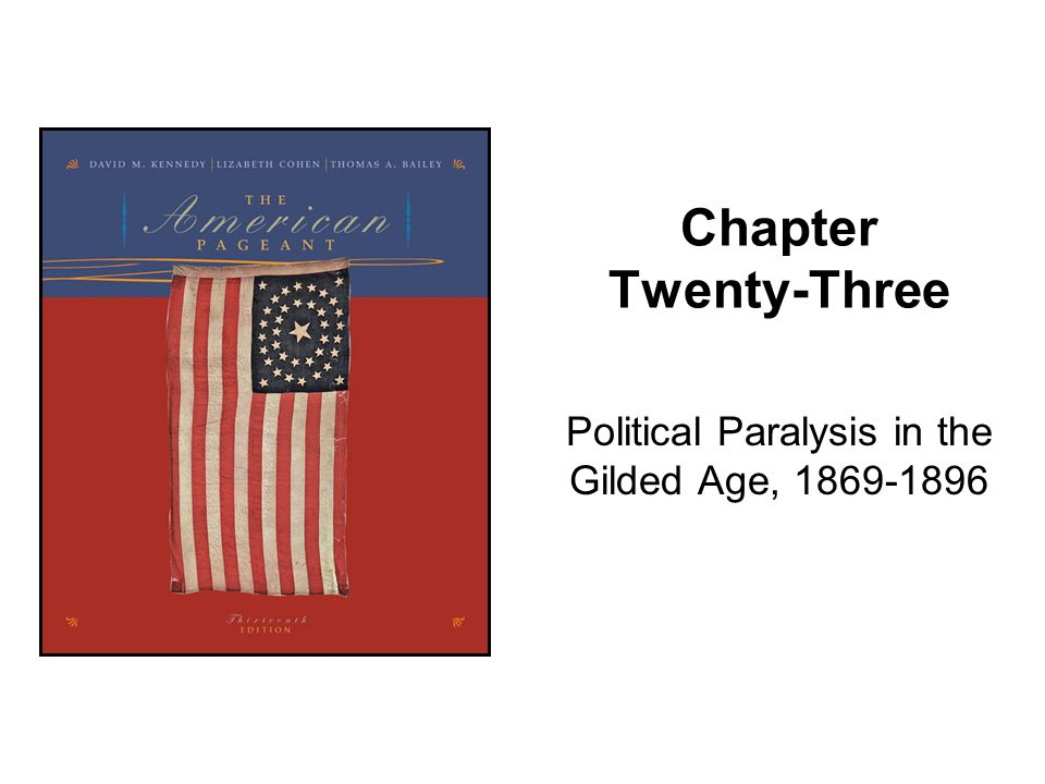 Political Paralysis in the Gilded Age, 1869-1896