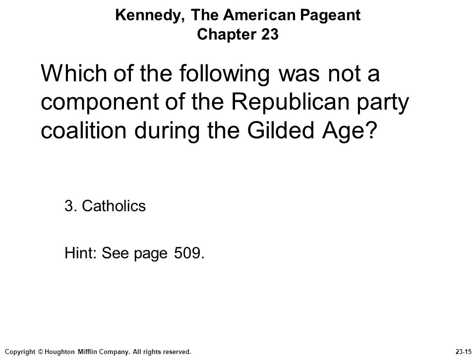 Kennedy, The American Pageant Chapter 23