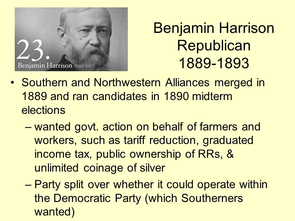 Benjamin Harrison Republican 1889-1893
