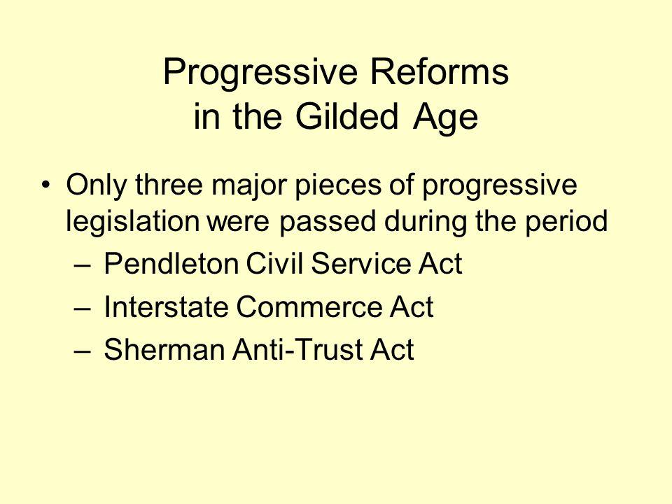 Progressive Reforms in the Gilded Age
