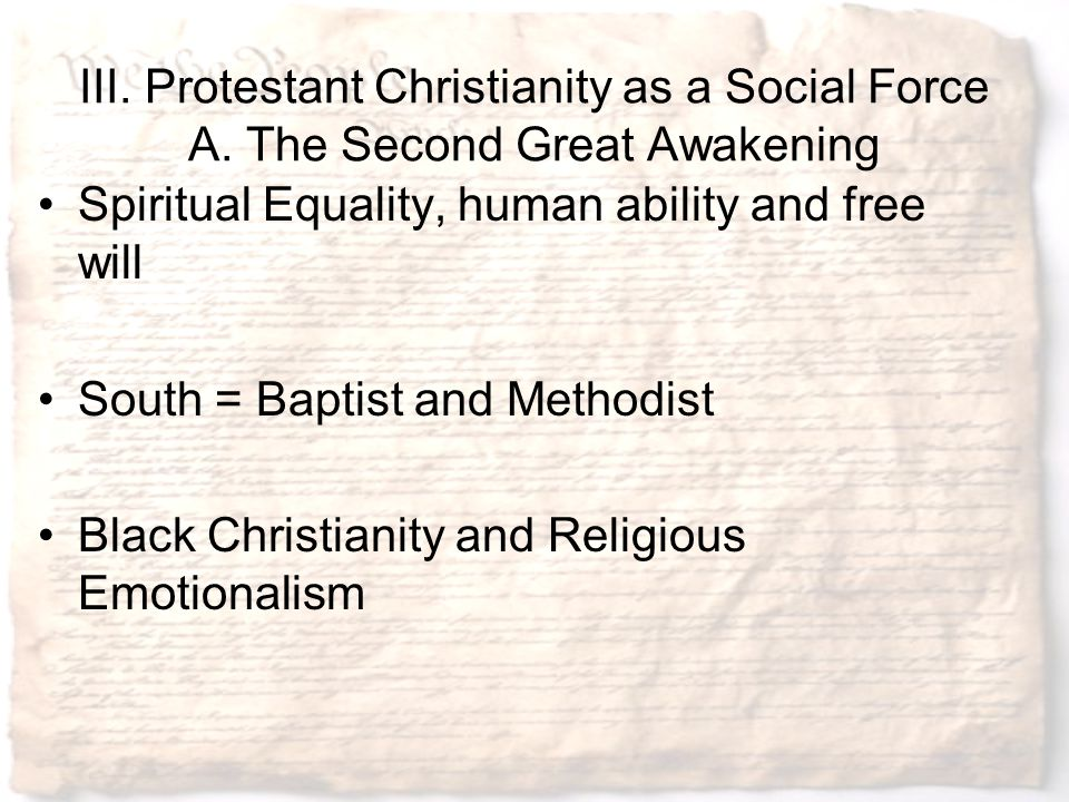 III. Protestant Christianity as a Social Force A