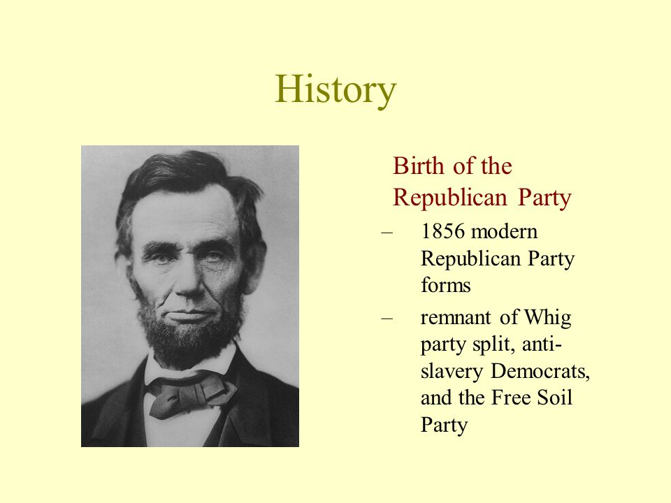 History Birth of the Republican Party