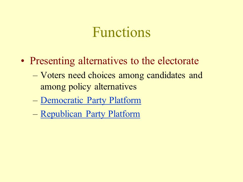 Functions Presenting alternatives to the electorate