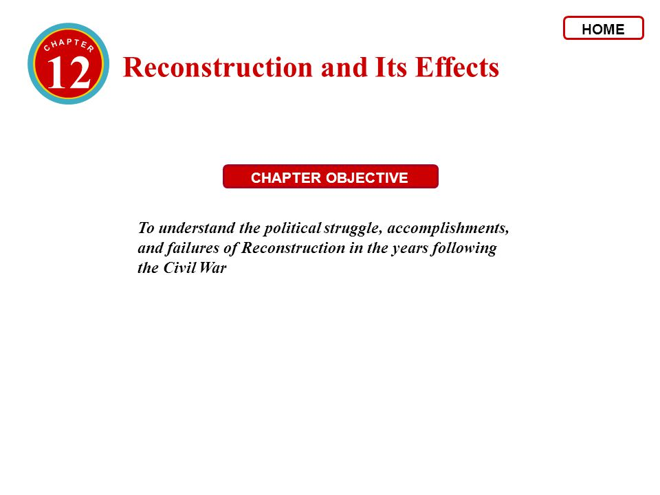 12 Reconstruction and Its Effects